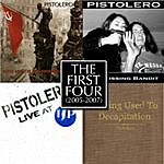Pistolero The First Four