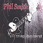 Phil Smith All Things Considered