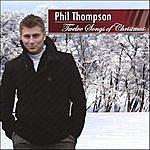Phil Thompson Twelve Songs Of Christmas