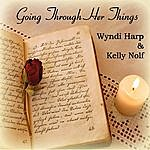 "Kelly Nolf & Wyndi Harp ""going Through Her Things"""