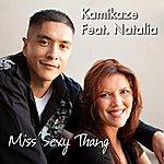 Kamikaze Miss Sexy Thang (Feat. Natalia)