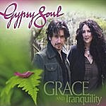 Gypsy Soul Grace And Tranquility