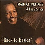 Maurice Williams & The Zodiacs Back To Basics