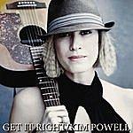 Kim Powell Get It Right