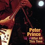 Peter Prince After All This Time