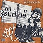 P.O.E.T. All Of A Sudden