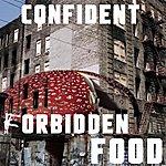 Confident Forbidden Food