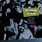 Phil Pritchett Cool And Unusual Punishment: Live