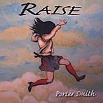 Porter Smith Raise
