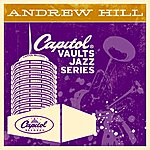 Andrew Hill The Capitol Vaults Jazz Series