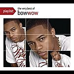 Bow Wow Playlist: The Very Best Of Bow Wow