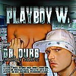 Playboy W. Dr. Dubb