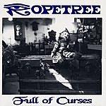 Ropetree Full Of Curses