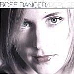 Rose Ranger Replies