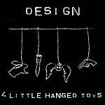 De-Sign 4 Little Hanged Toys - Ep