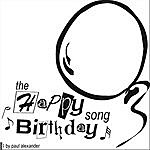 Paul Alexander The Happy Birthday Song