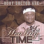 Root Doctor Abe Healing Time