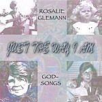 Rosalie Glemann Just The Way I Am