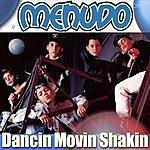 Menudo Dancin Movin Shakin
