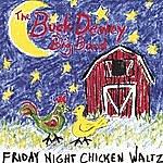 The Buck Dewey Big Band Friday Night Chicken Waltz