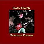 Gary Owen Summer Dream