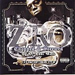 Z-Ro Let The Truth Be Told Chopped & Screwed (Parental Advisory)