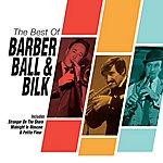 Chris Barber The Best Of Barber, Ball & Bilk (Set)