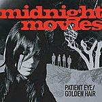 Midnight Movies Patient Eye / Golden Hair (Single)