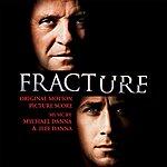 Mychael Danna Fracture: Original Motion Picture Score