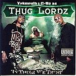 Thug Lordz In Thugz We Trust