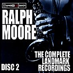 Ralph Moore The Complete Landmark Recordings (Disc 2)