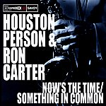 Ron Carter Now's The Time/Something In Common