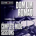 Dom Um Romao Complete Muse Sessions