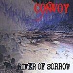 Convoy River Of Sorrow
