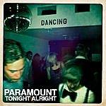 Paramount Tonight Alright