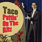 Taco Puttin' On The Ritz (Re-Recorded / Remastered)