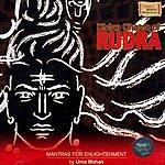 Uma Mohan Divine Chants Of Rudra