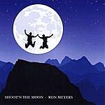 Ron Meyers Shoot'n The Moon