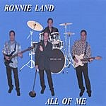 """Ronnie Land The """"all Of Me"""" CD"""