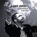 Ron Jones Inspired Praise