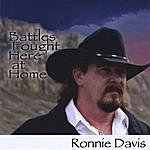 Ronnie Davis Battles Fought Here At Home