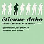 Etienne Daho Pleased To Meet You (Extraits)