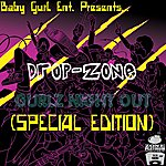 Drop Zone Gurlz Night Out (Special Edition)
