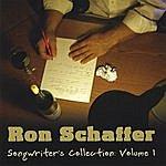 Ron Schaffer Songwriter's Collection: Volume 1