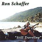 Ron Schaffer Still Traveling
