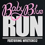 Baby Blue Run (Feat. Wretch 32)
