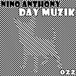 Nino Anthony Day Muzik