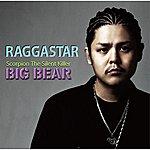 Big Bear Raggastar