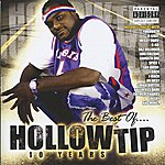 Hollow Tip Best Of Hollow Tip: 10 Years
