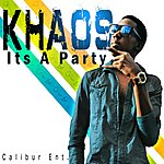 Khaos Its A Party